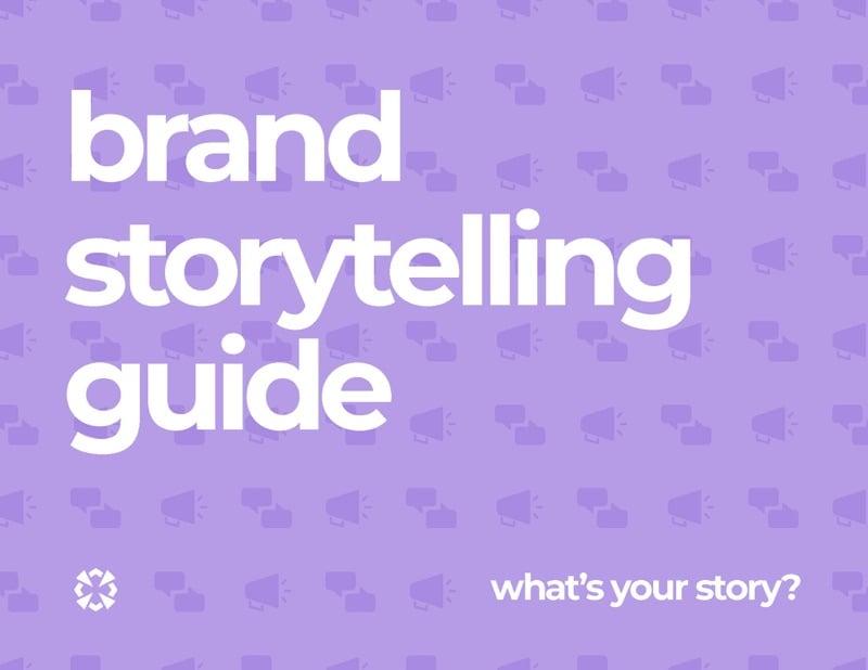 Brand Storytelling Guide