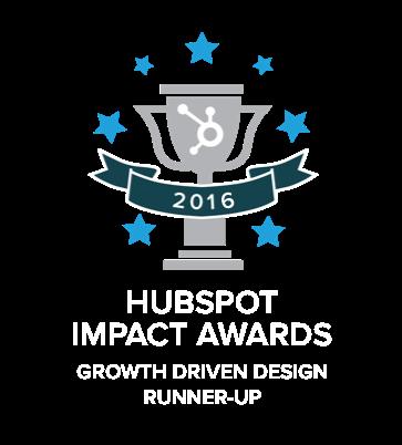 2016 Runner Up for the HubSpot Impact Award for Growth Driven Design Runner Up
