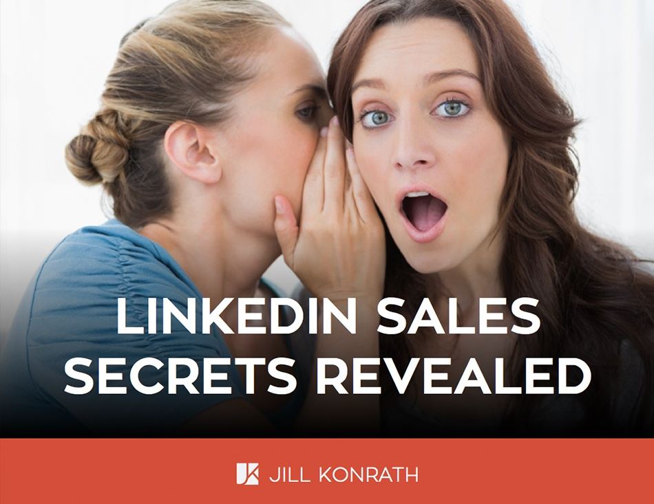 linkedin-sales-secrets-revealed-jill-konrath.jpg